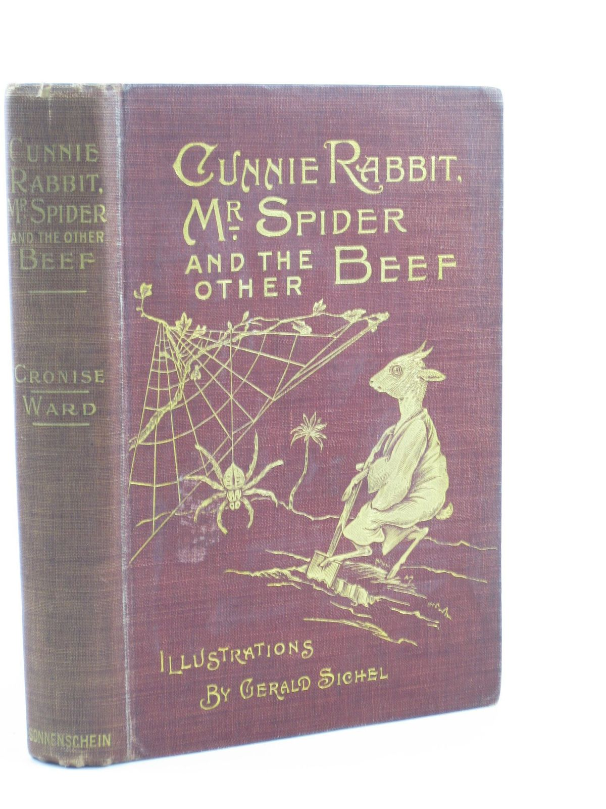 Photo of CUNNIE RABBIT, MR. SPIDER AND THE OTHER BEEF written by Cronise, Florence M.<br />Ward, Henry W. illustrated by Sichel, Gerald published by Swan Sonnenschein &amp; Co. Ltd. (STOCK CODE: 1501742)  for sale by Stella & Rose's Books