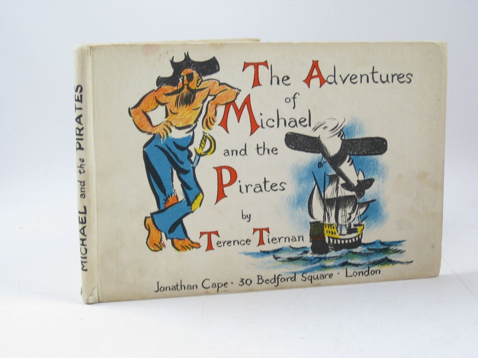 Photo of THE ADVENTURES OF MICHAEL AND THE PIRATES written by Tiernan, Terence published by Jonathan Cape (STOCK CODE: 1503999)  for sale by Stella & Rose's Books