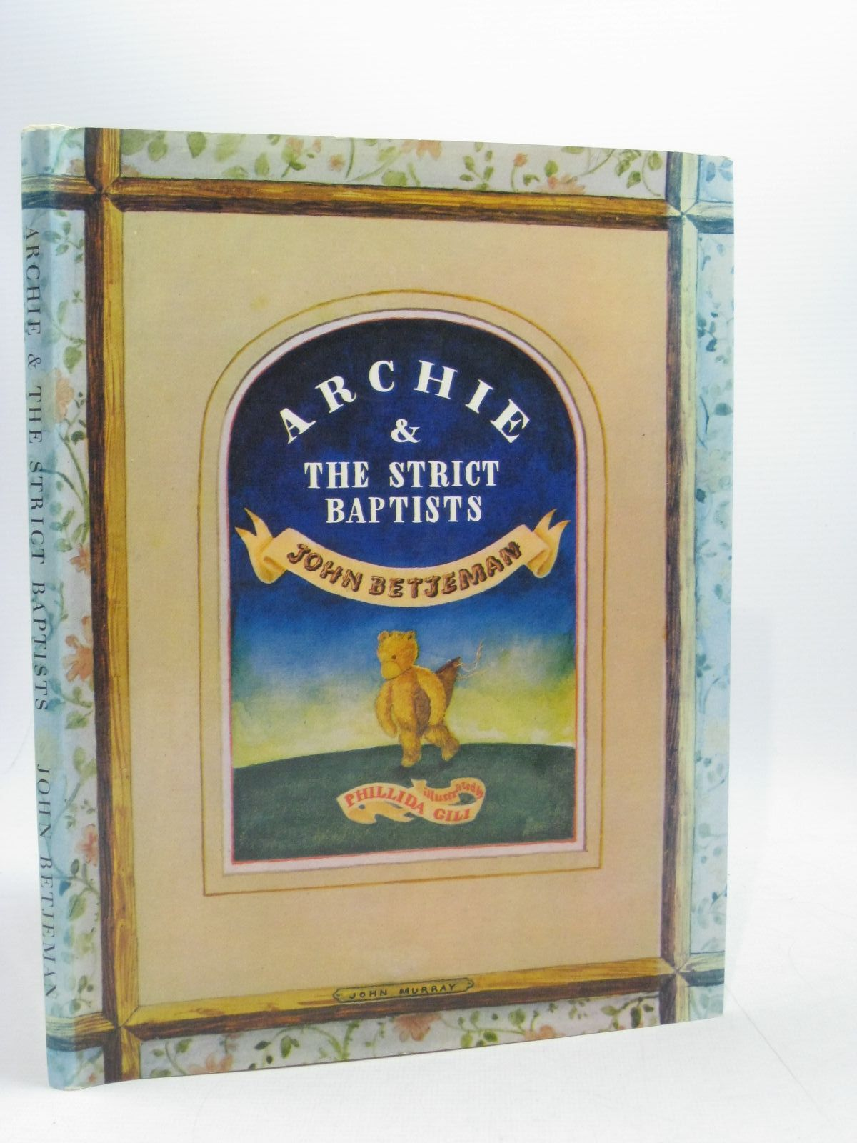 Photo of ARCHIE AND THE STRICT BAPTISTS written by Betjeman, John illustrated by Gili, Phillida published by John Murray (STOCK CODE: 1504435)  for sale by Stella & Rose's Books