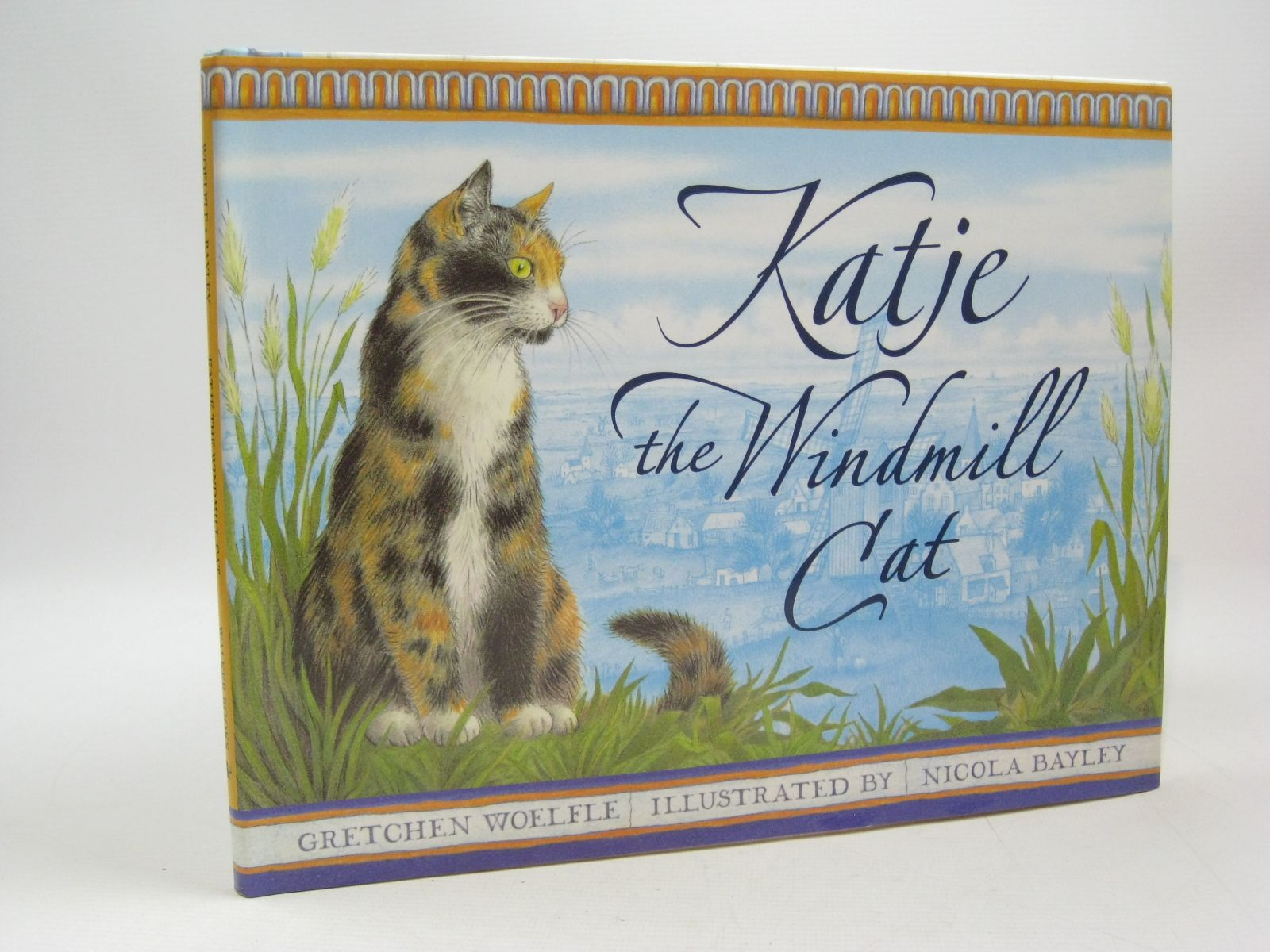 Photo of KATJE THE WINDMILL CAT written by Woelfle, Gretchen illustrated by Bayley, Nicola published by Walker Books (STOCK CODE: 1504445)  for sale by Stella & Rose's Books