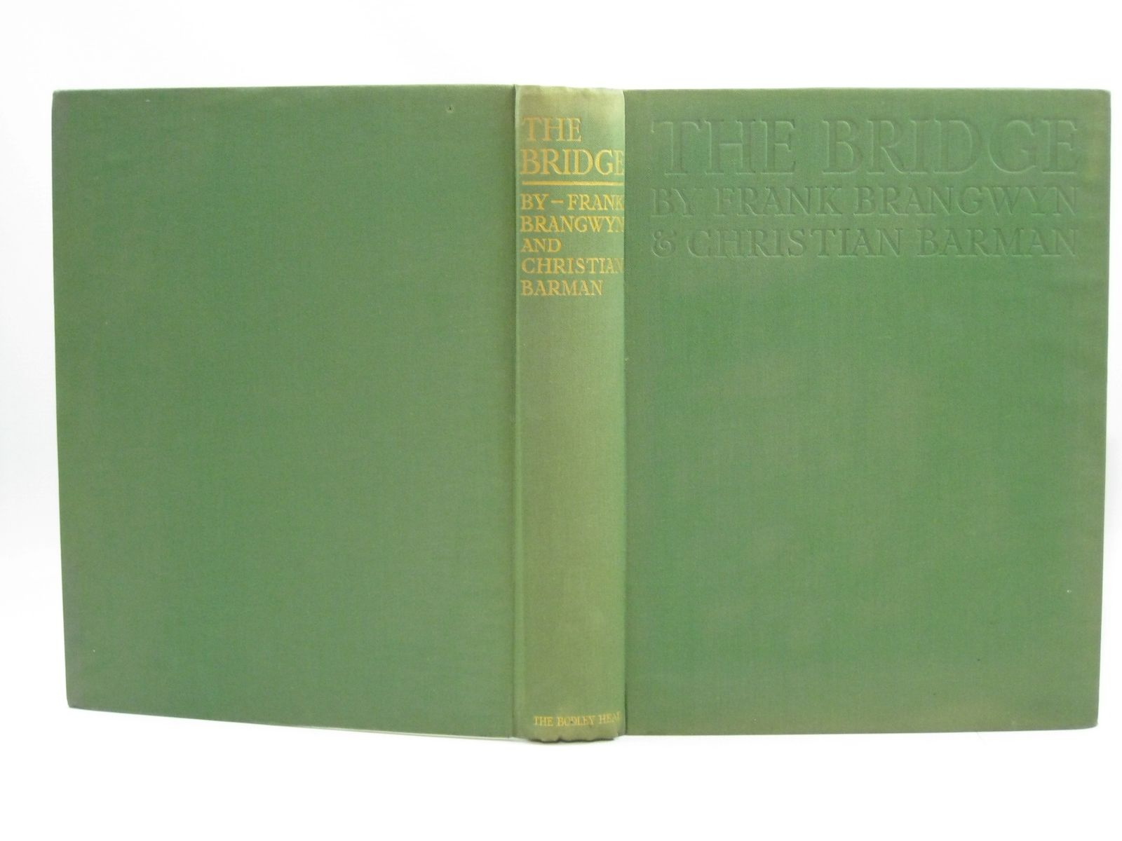 Photo of THE BRIDGE written by Barman, Christian illustrated by Brangwyn, Frank published by John Lane The Bodley Head Limited (STOCK CODE: 1504503)  for sale by Stella & Rose's Books