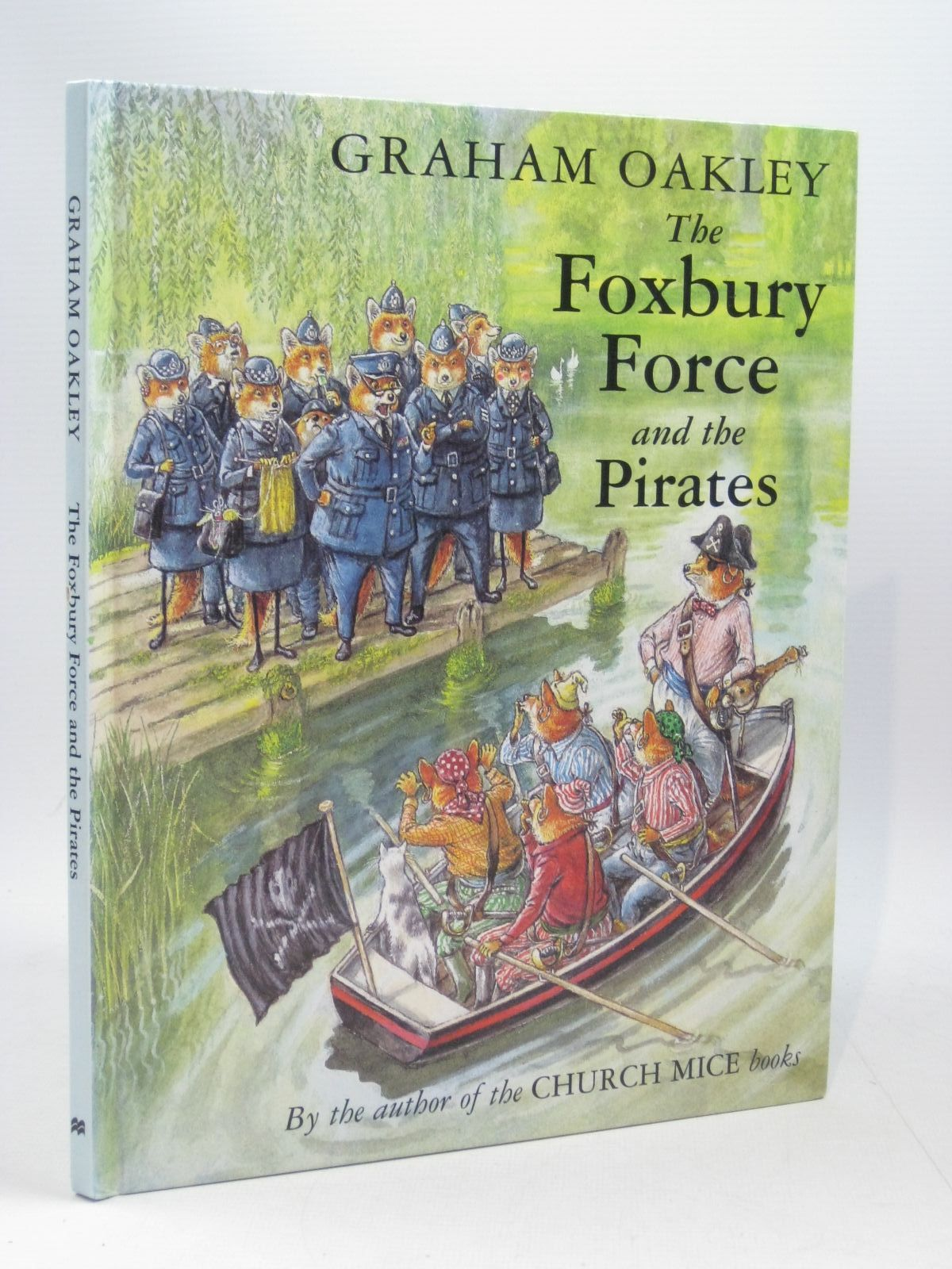 Photo of THE FOXBURY FORCE AND THE PIRATES written by Oakley, Graham illustrated by Oakley, Graham published by Macmillan Children's Books (STOCK CODE: 1504536)  for sale by Stella & Rose's Books