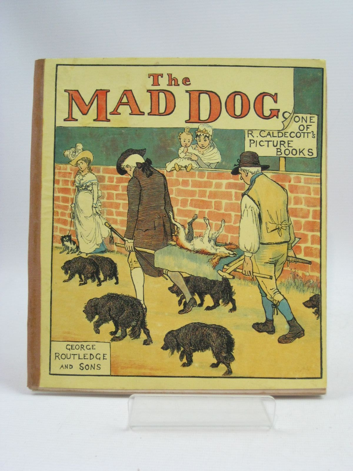 Photo of THE MAD DOG written by Goldsmith, Oliver illustrated by Caldecott, Randolph published by George Routledge & Sons (STOCK CODE: 1505403)  for sale by Stella & Rose's Books