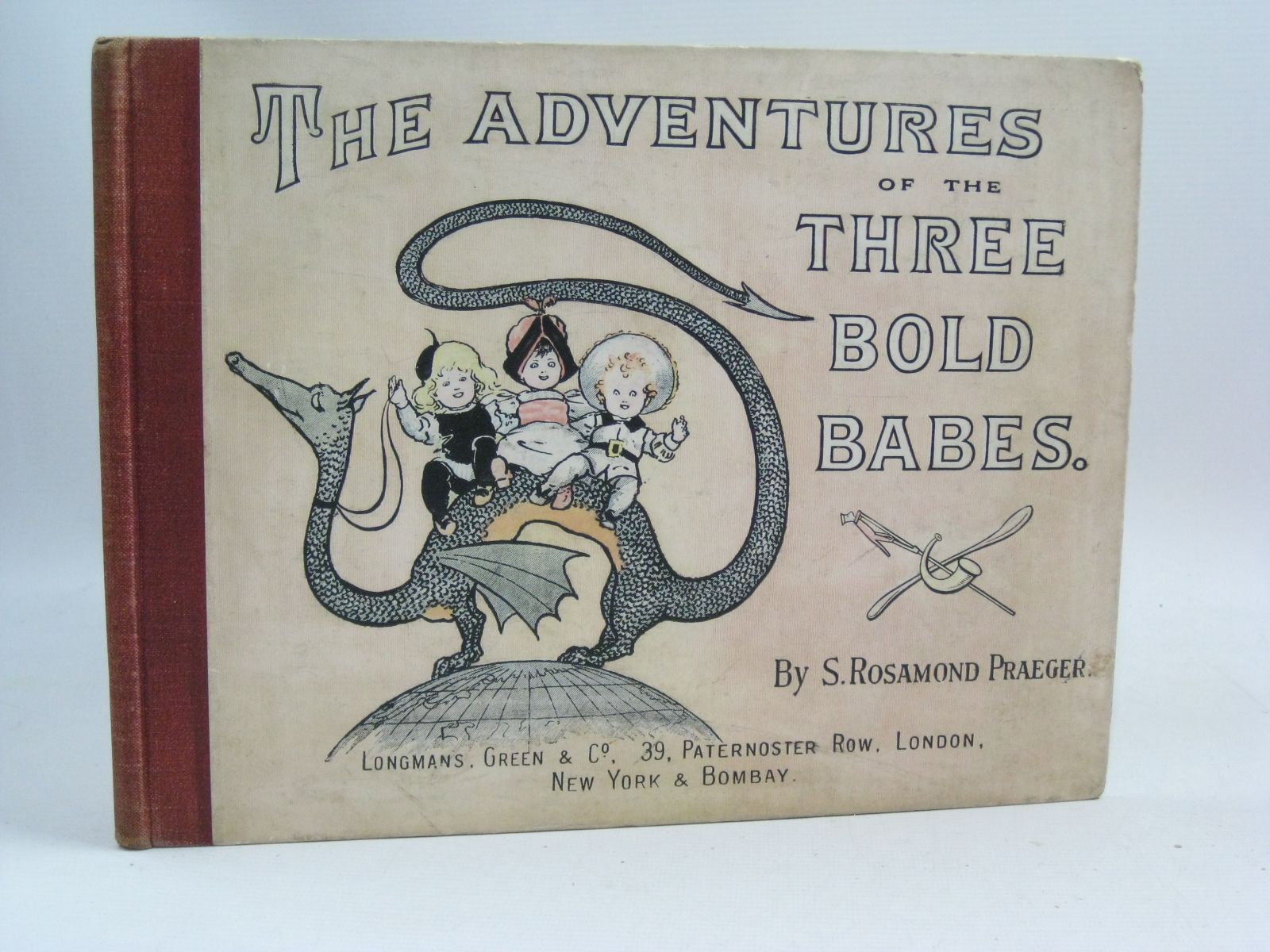 Photo of THE ADVENTURES OF THE THREE BOLD BABES written by Praeger, S. Rosamond illustrated by Praeger, S. Rosamond published by Longmans, Green & Co. (STOCK CODE: 1505424)  for sale by Stella & Rose's Books
