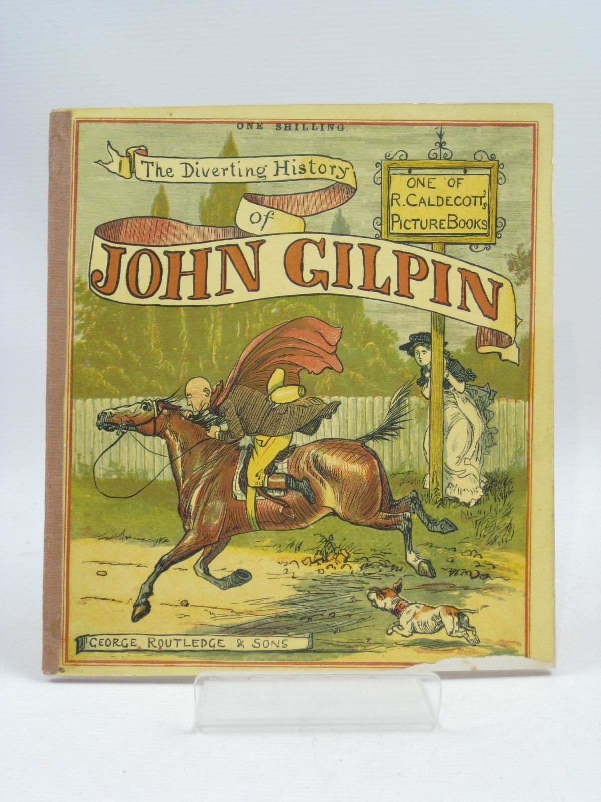 Photo of THE DIVERTING HISTORY OF JOHN GILPIN written by Cowper, William illustrated by Caldecott, Randolph published by George Routledge & Sons Ltd. (STOCK CODE: 1505432)  for sale by Stella & Rose's Books