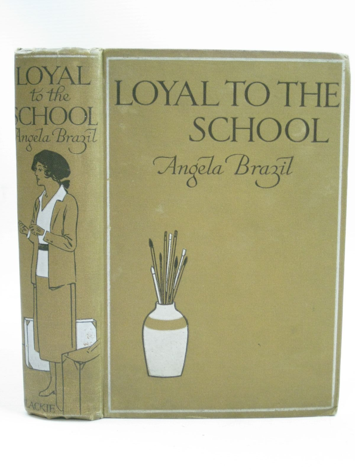 Photo of LOYAL TO THE SCHOOL written by Brazil, Angela illustrated by Evans, Treyer published by Blackie & Son Ltd. (STOCK CODE: 1505748)  for sale by Stella & Rose's Books