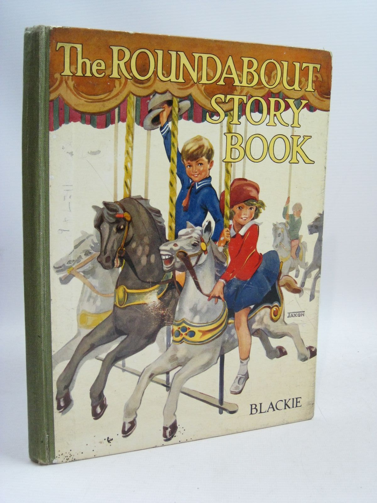 Photo of THE ROUNDABOUT STORY BOOK written by Hope, Stan Pope, Jessie Stebbing, Evelyn et al, illustrated by Adams, Frank Bernard, C.E.B. Aris, Ernest A. Kidman, Leigh Woolley, Harry et al., published by Blackie & Son Ltd. (STOCK CODE: 1505806)  for sale by Stella & Rose's Books