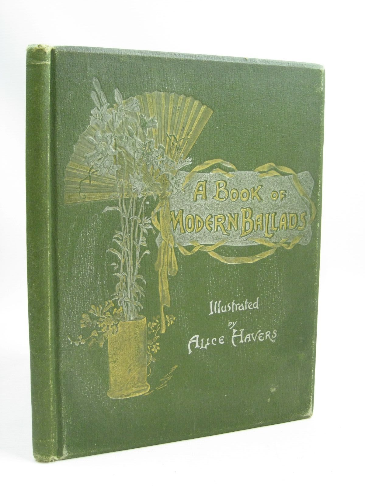Photo of A BOOK OF MODERN BALLADS written by Browning, E.B. Gilbert, W.S. Weatherly, F.E. et al,  illustrated by Havers, Alice Sunter, J. Pauline published by Hildesheimer & Faulkner (STOCK CODE: 1505809)  for sale by Stella & Rose's Books
