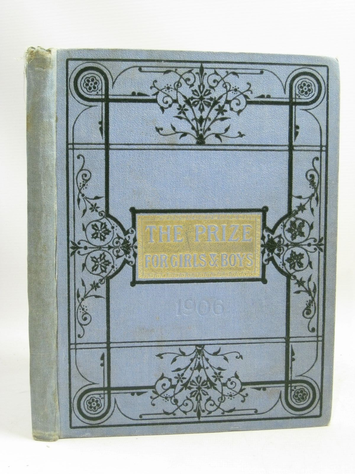 Photo of THE PRIZE FOR GIRLS AND BOYS 1906 published by Wells Gardner, Darton & Co. (STOCK CODE: 1505828)  for sale by Stella & Rose's Books
