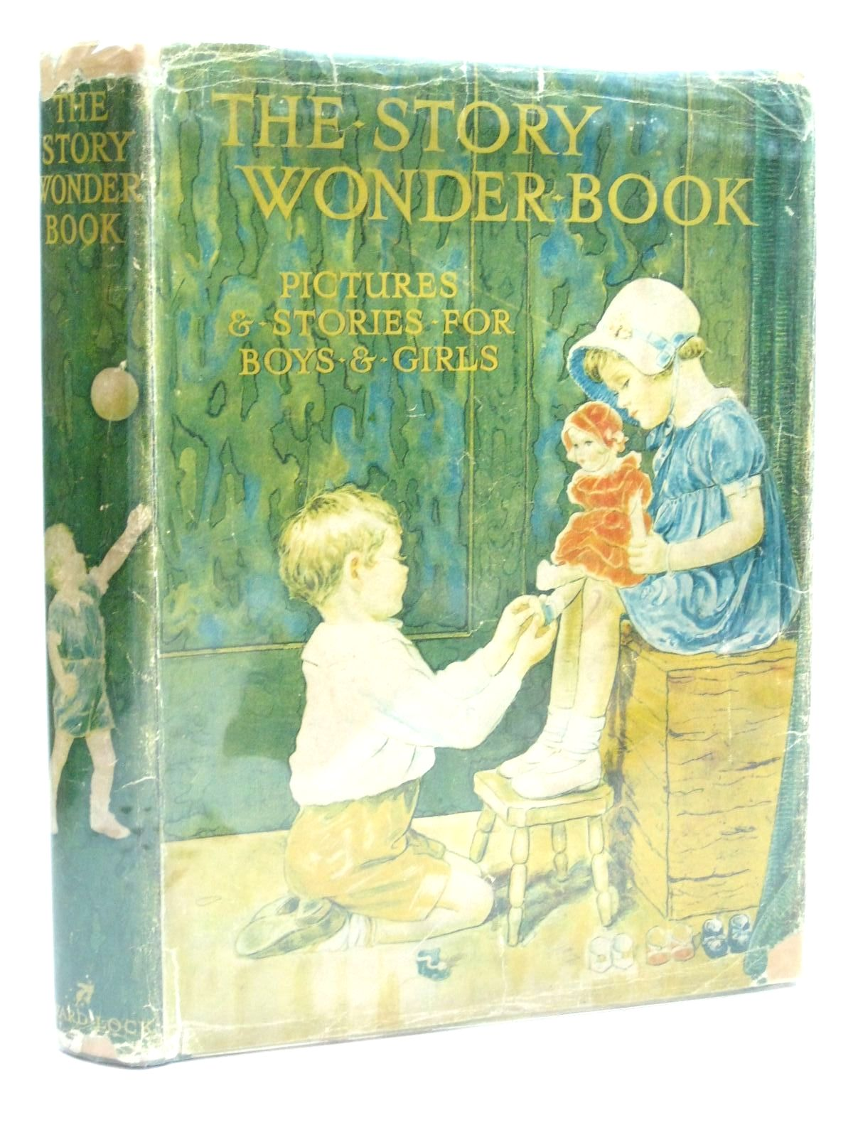Photo of THE STORY WONDER BOOK FOR BOYS AND GIRLS written by Golding, Harry<br />Wynne, May<br />Anderson, Anne<br />Talbot, Ethel<br />et al, illustrated by Jones, Grace<br />Pearse, S.B.<br />Tarrant, Margaret<br />Topham, Inez<br />et al., published by Ward, Lock &amp; Co. Ltd. (STOCK CODE: 1505990)  for sale by Stella & Rose's Books
