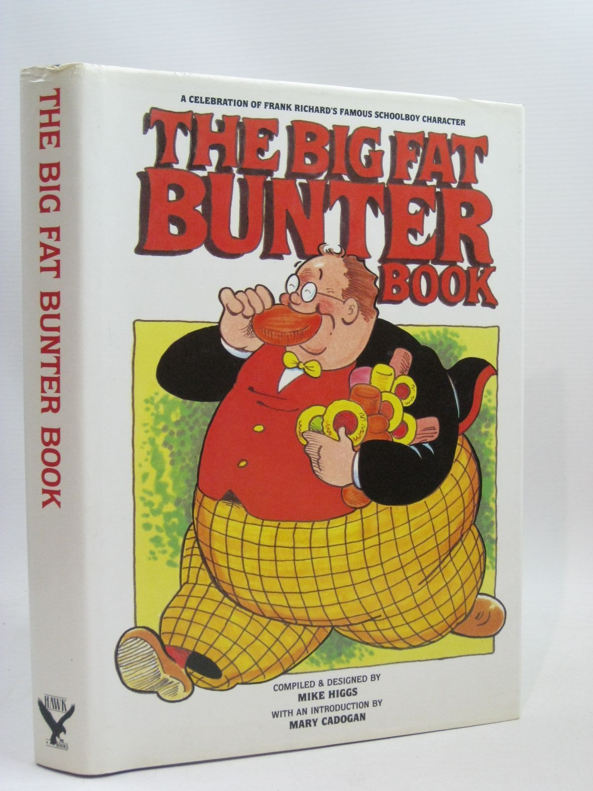 Photo of THE BIG FAT BUNTER BOOK written by Richards, Frank Higgs, Mike Cadogan, Mary published by Hawk Books Limited (STOCK CODE: 1506178)  for sale by Stella & Rose's Books