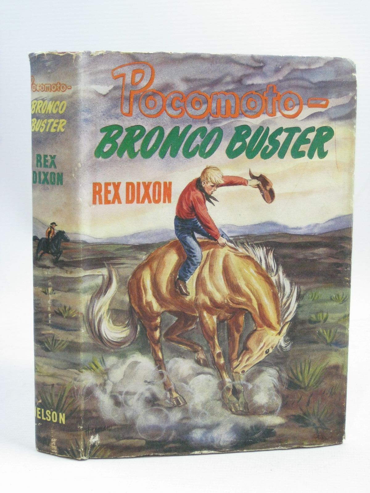 Photo of POCOMOTO - BRONCO BUSTER written by Dixon, Rex illustrated by Harman, Jack published by Thomas Nelson and Sons Ltd. (STOCK CODE: 1506265)  for sale by Stella & Rose's Books