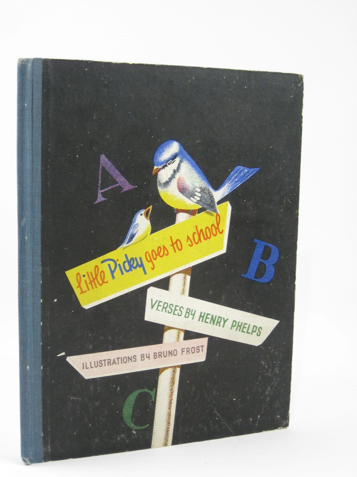 Photo of LITTLE PICKY GOES TO SCHOOL written by Phelps, Henry illustrated by Frost, Bruno published by The Conrad Press Ltd. (STOCK CODE: 1506732)  for sale by Stella & Rose's Books