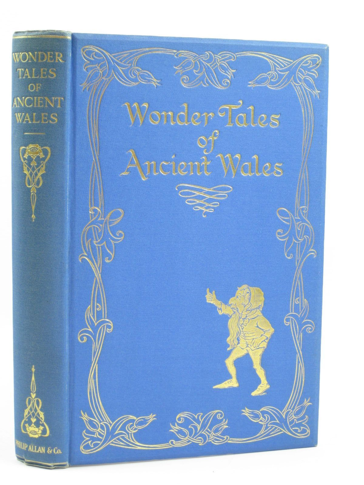 Photo of WONDER TALES OF ANCIENT WALES written by Henderson, Bernard Jones, Stephen illustrated by Williamson, Doris published by Philip Allan & Co. (STOCK CODE: 1506905)  for sale by Stella & Rose's Books