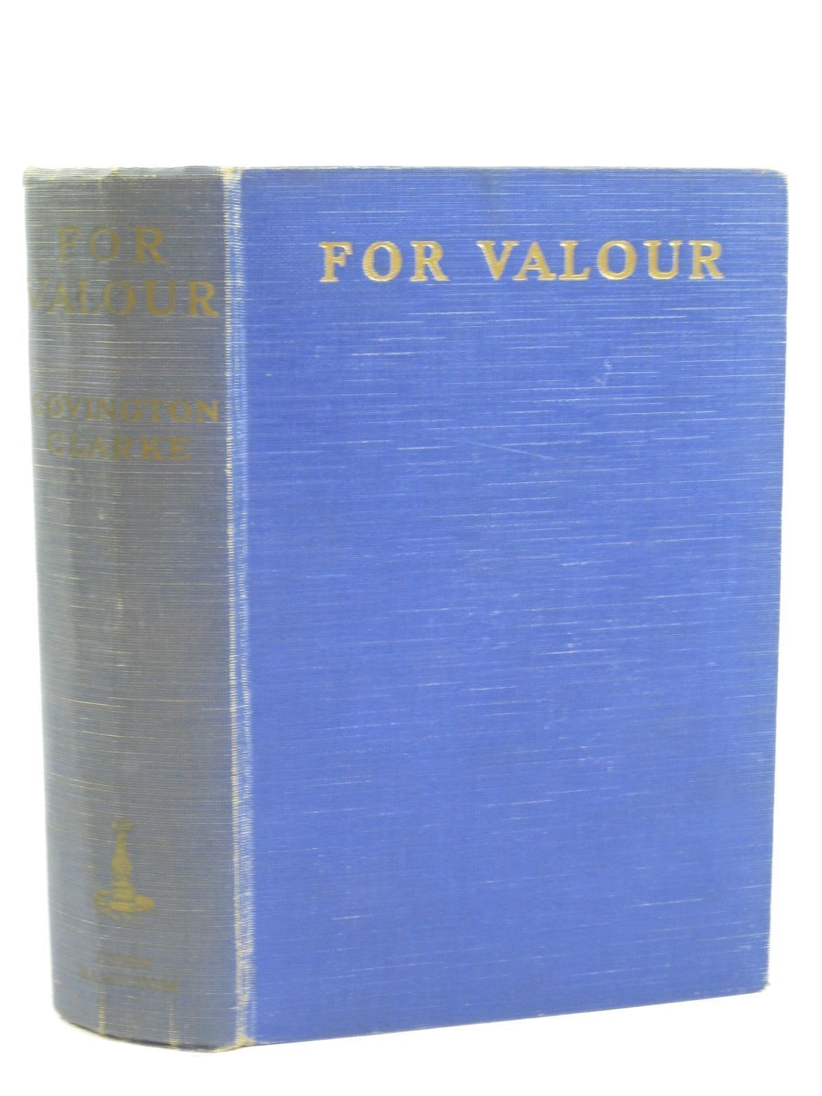 Photo of FOR VALOUR written by Clarke, Covington illustrated by Johns, W.E. published by John Hamilton (STOCK CODE: 1506919)  for sale by Stella & Rose's Books