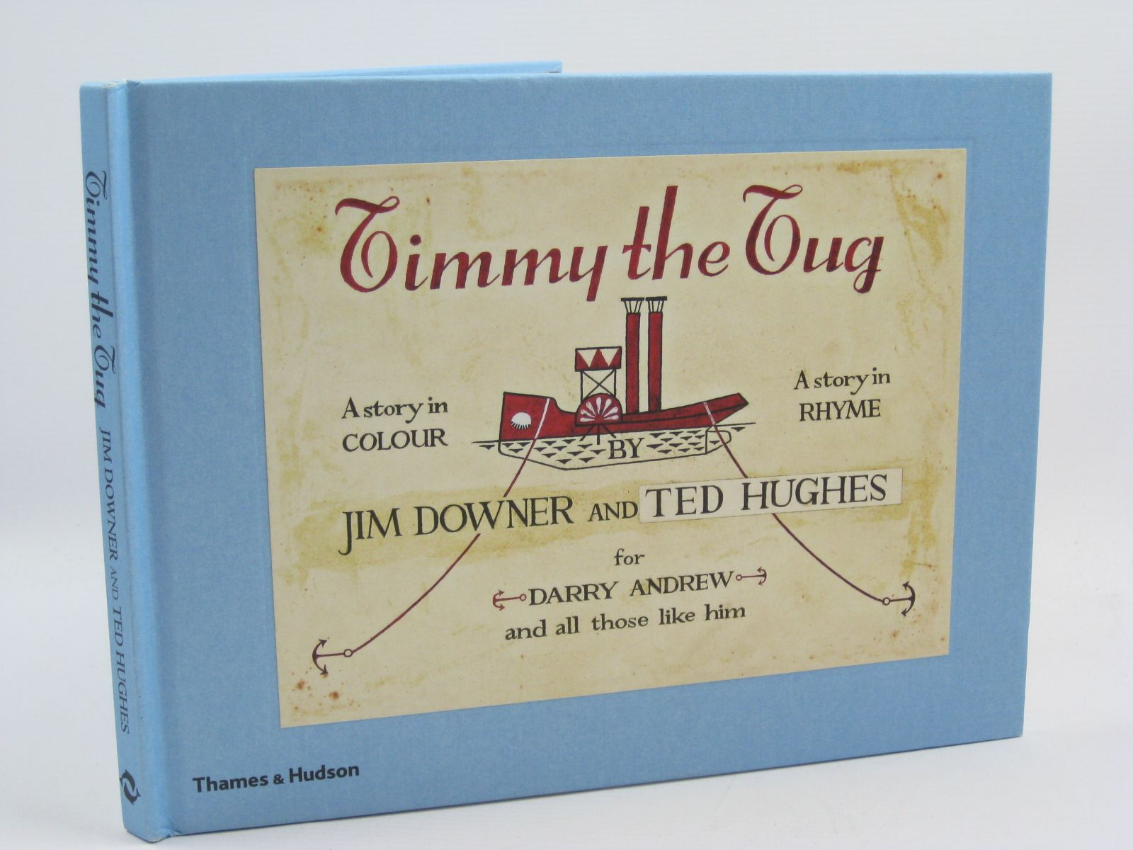 Photo of TIMMY THE TUG written by Hughes, Ted<br />Downer, Jim illustrated by Downer, Jim published by Thames and Hudson (STOCK CODE: 1507246)  for sale by Stella & Rose's Books