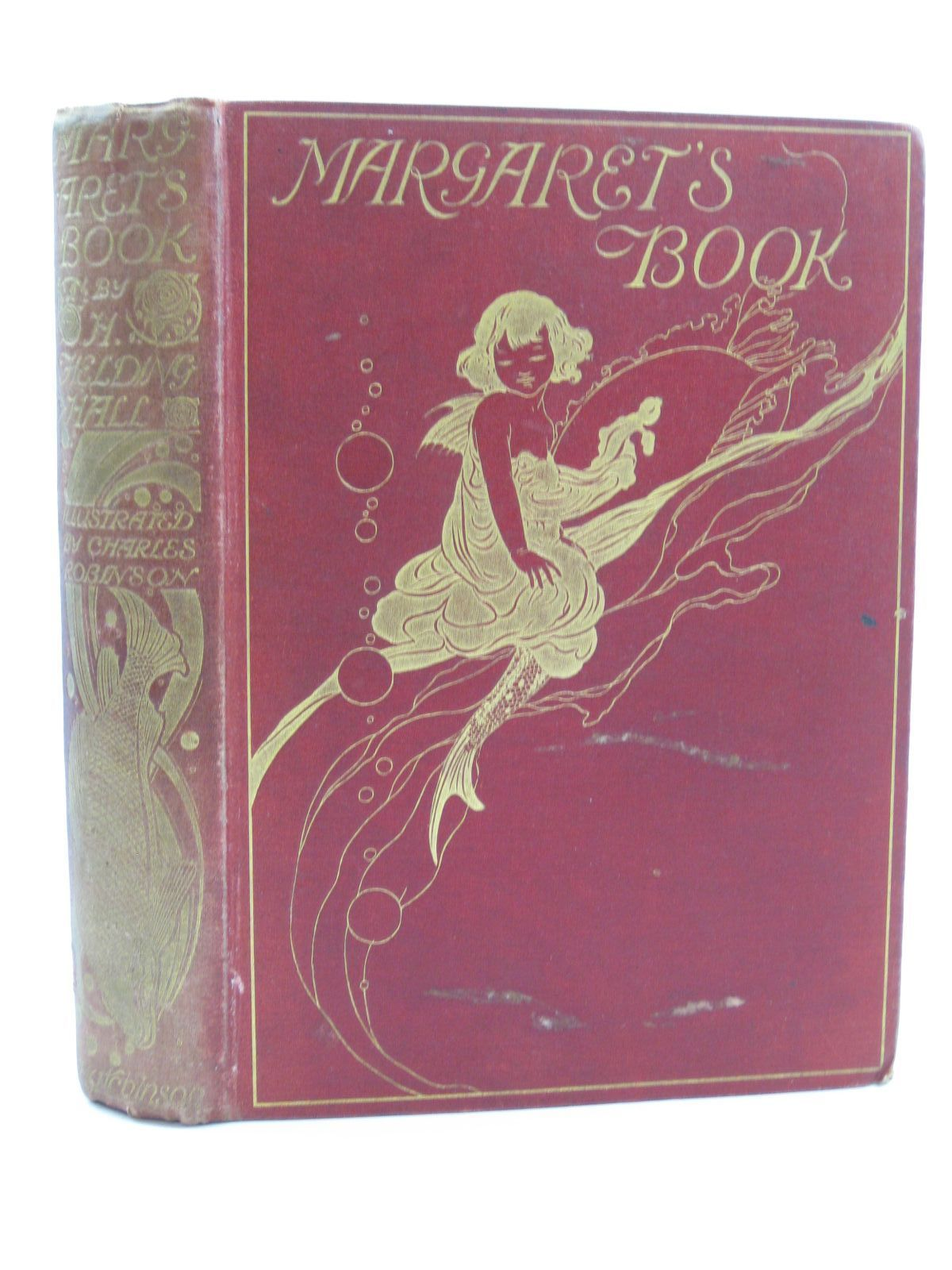Photo of MARGARET'S BOOK written by Fielding-Hall, H. Miles, Alfred H. illustrated by Robinson, Charles published by Hutchinson & Co. (STOCK CODE: 1507454)  for sale by Stella & Rose's Books