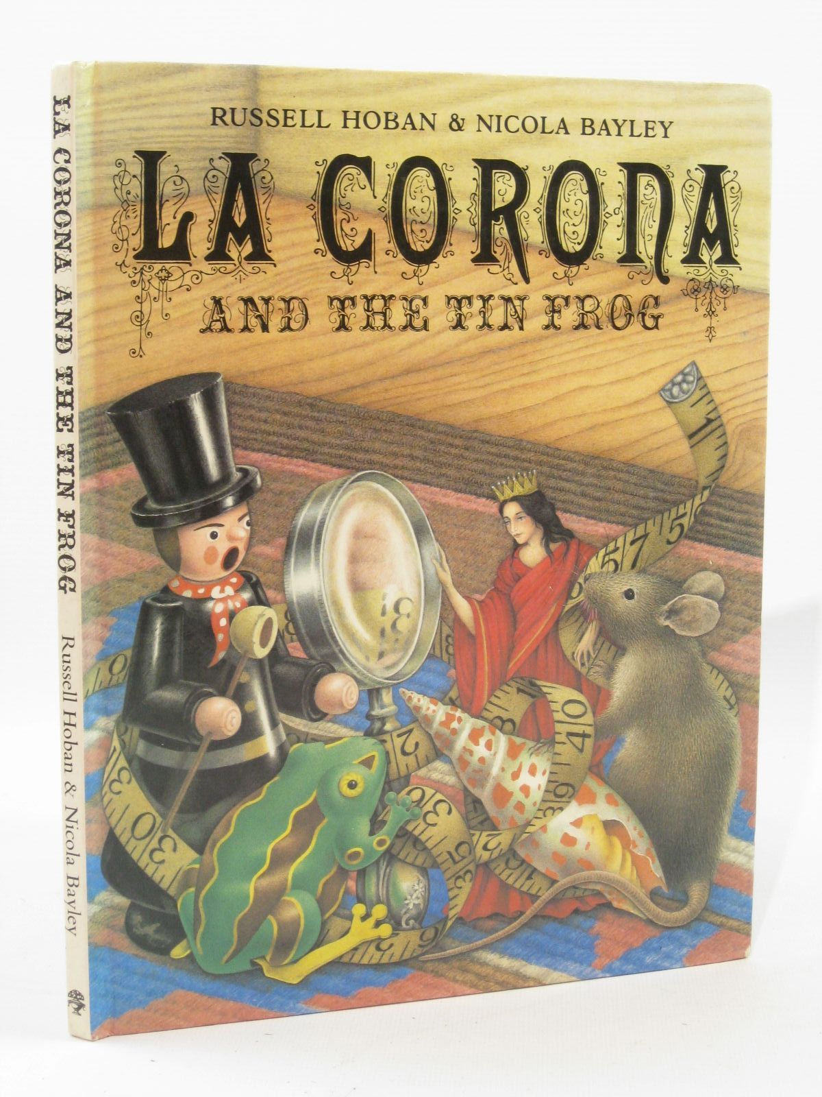 Photo of LA CORONA AND THE TIN FROG written by Hoban, Russell illustrated by Bayley, Nicola published by Jonathan Cape (STOCK CODE: 1507626)  for sale by Stella & Rose's Books