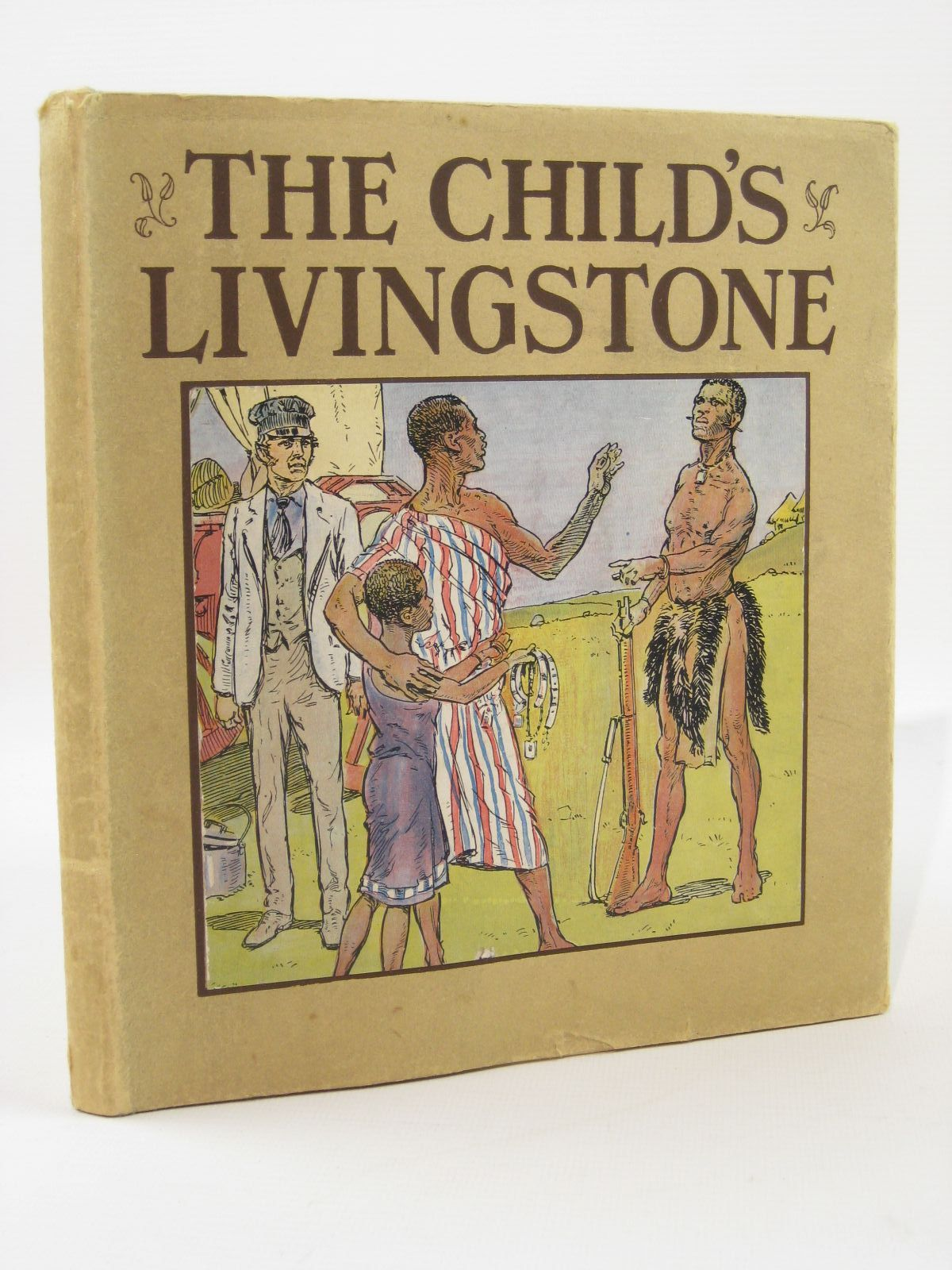 Photo of THE CHILD'S LIVINGSTONE written by Entwistle, Mary illustrated by Prater, Ernest published by Humphrey Milford, Oxford University Press (STOCK CODE: 1507690)  for sale by Stella & Rose's Books