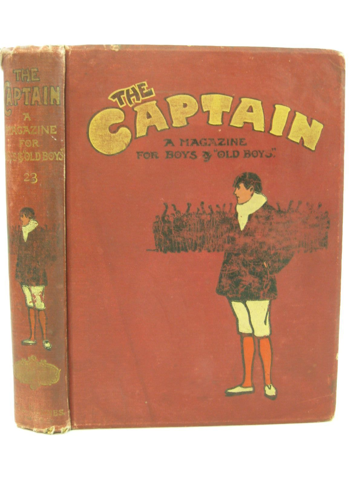 Photo of THE CAPTAIN VOL XXIII written by The Old Fag,  Wodehouse, P.G. et al,  published by George Newnes Limited (STOCK CODE: 1507702)  for sale by Stella & Rose's Books