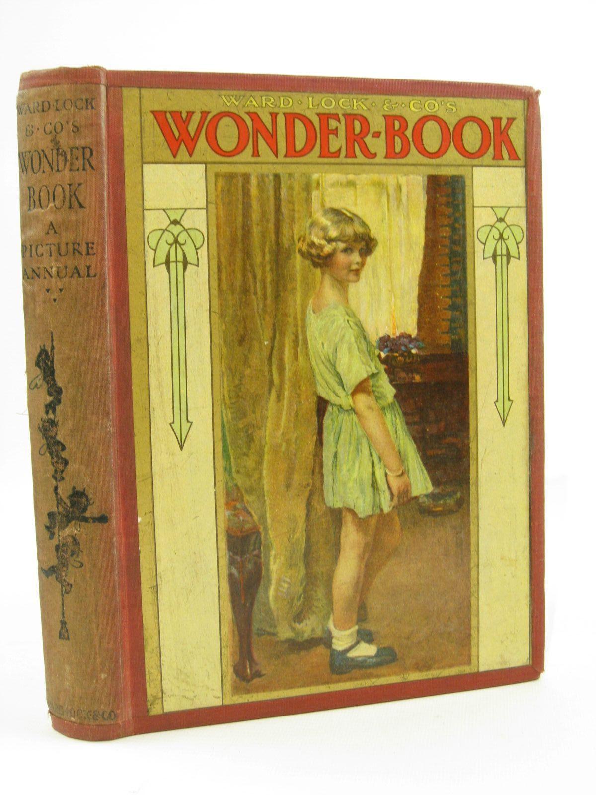 Photo of WARD LOCK &AMP; CO'S WONDER BOOK 1925 written by Golding, Harry<br />Joan, Natalie<br />Rutley, Cecily M.<br />Wynne, May<br />Chaundler, Christine<br />et al,  illustrated by Anderson, Anne<br />Brisley, Nina K.<br />Tarrant, Margaret<br />Aris, Ernest A.<br />et al.,  published by Ward Lock &amp; Co Ltd. (STOCK CODE: 1507715)  for sale by Stella & Rose's Books