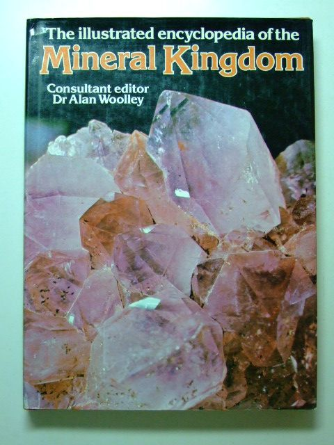 Photo of THE ILLUSTRATED ENCYCLOPEDIA OF THE MINERAL KINGDOM- Stock Number: 1601289