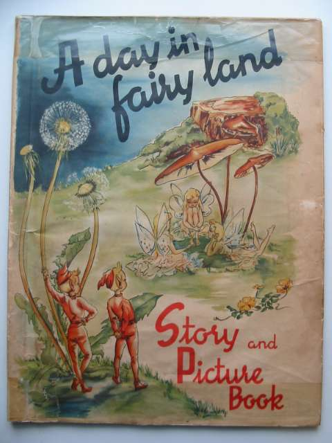 Photo of A DAY IN FAIRY LAND written by Rahmas, Sigrid illustrated by Seagren, Ana Mai published by Helsingborgs Litografiska (STOCK CODE: 1601363)  for sale by Stella & Rose's Books