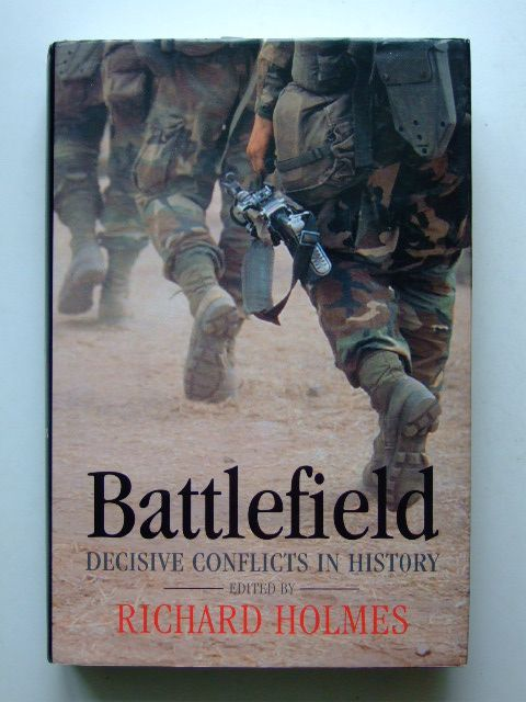 Photo of BATTLEFIELD DECISIVE CONFLICTS IN HISTORY written by Holmes, Richard Evans, Martin Marix published by Oxford University Press (STOCK CODE: 1601471)  for sale by Stella & Rose's Books