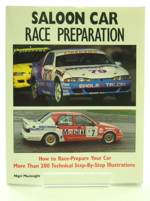 Photo of SALOON CAR RACE PREPARATION written by Macknight, Nigel published by Patrick Stephens Limited (STOCK CODE: 1601778)  for sale by Stella & Rose's Books