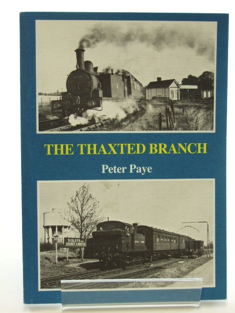 Photo of THE THAXTED BRANCH written by Paye, Peter published by Oxford Publishing (STOCK CODE: 1601982)  for sale by Stella & Rose's Books