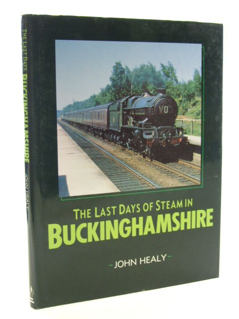 Photo of THE LAST DAYS OF STEAM IN BUCKINGHAMSHIRE- Stock Number: 1602460