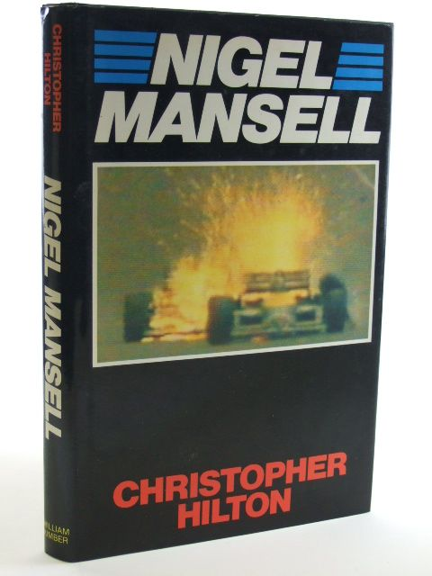 Photo of NIGEL MANSELL written by Hilton, Christopher published by William Kimber (STOCK CODE: 1602487)  for sale by Stella & Rose's Books