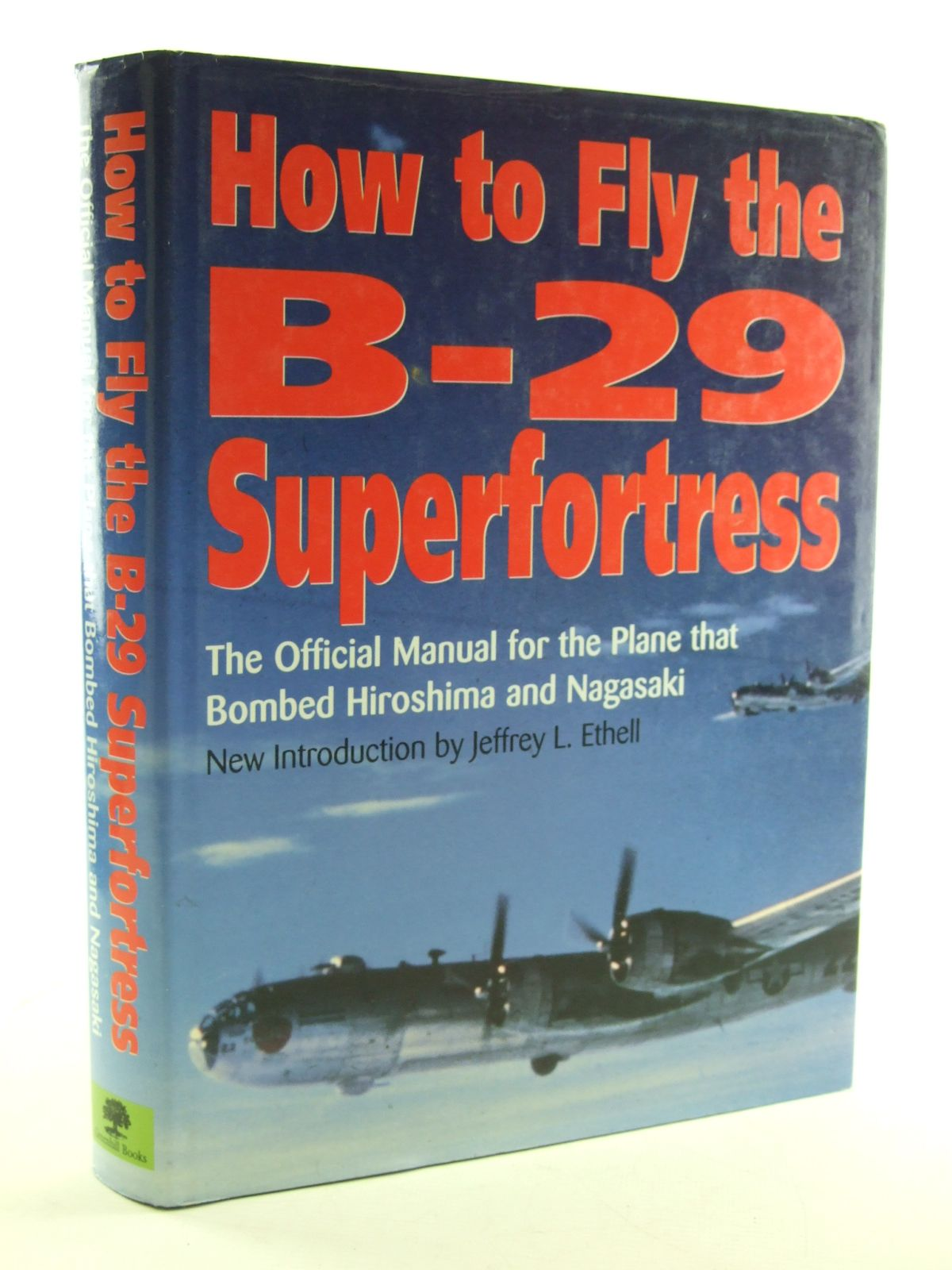 Photo of HOW TO FLY THE B-29 SUPERFORTRESS- Stock Number: 1602836