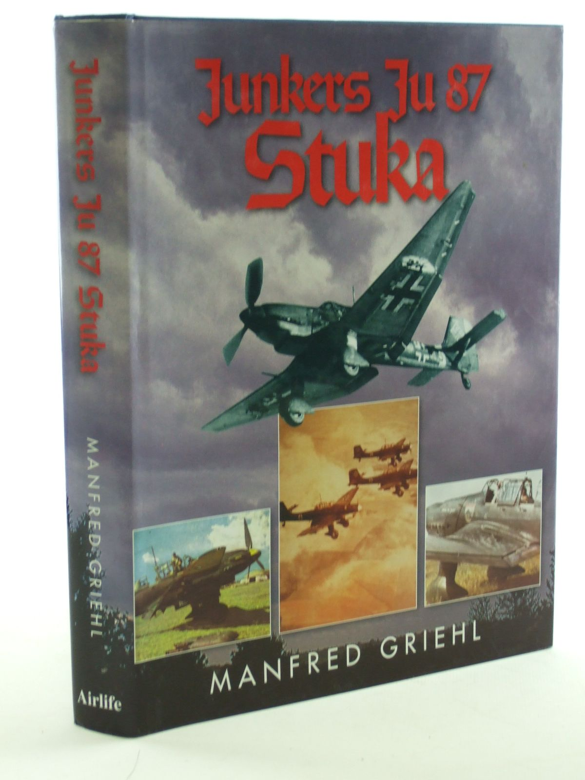 Photo of JUNKERS JU 87 STUKA written by Griehl, Manfred published by Airlife (STOCK CODE: 1602882)  for sale by Stella & Rose's Books