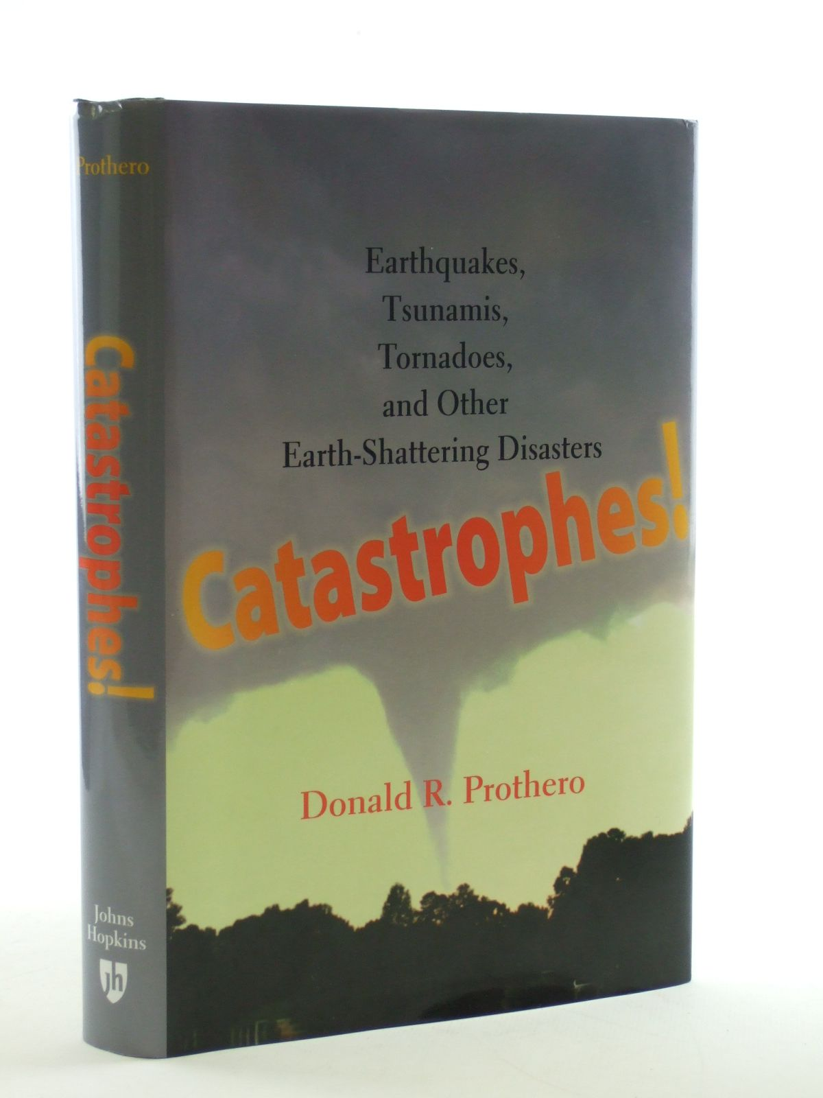 Photo of CATASTROPHES! written by Prothero, Donald R. published by The John Hopkins University Press (STOCK CODE: 1602893)  for sale by Stella & Rose's Books