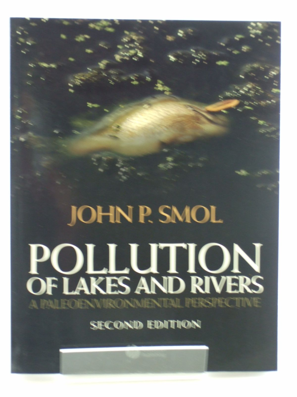 Photo of POLLUTION OF LAKES AND RIVERS written by Smol, John P. published by Blackwell (STOCK CODE: 1602900)  for sale by Stella & Rose's Books
