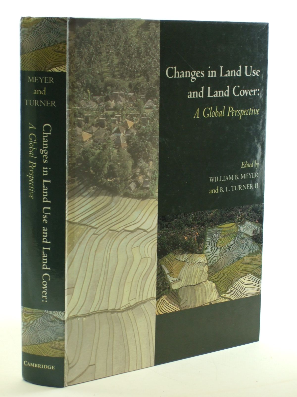 Photo of CHANGES IN LAND USE AND LAND COVER: A GLOBAL PERSPECTIVE written by Meyer, William B. Turner, B.L. published by Cambridge University Press (STOCK CODE: 1602903)  for sale by Stella & Rose's Books