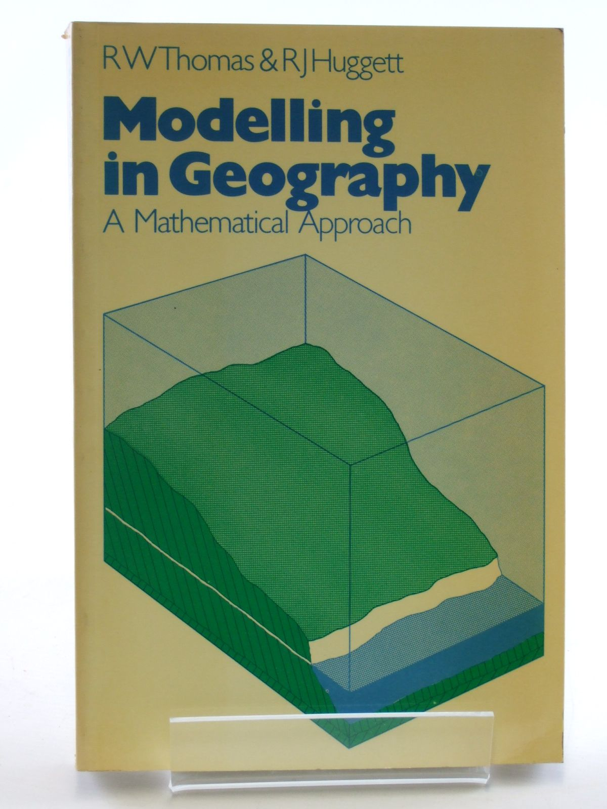 Photo of MODELLING IN GEOGRAPHY A MATHEMATICAL APPROACH written by Thomas, R.W. Huggett, R.J. published by Harper & Row (STOCK CODE: 1602956)  for sale by Stella & Rose's Books