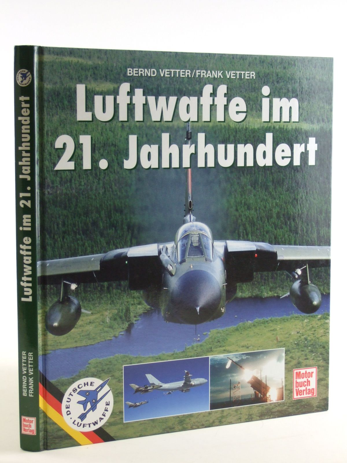 Photo of LUFTWAFFE IM 21. JAHRHUNDERT written by Vetter, Bernd<br />Vetter, Frank published by Motorbuch Verlag (STOCK CODE: 1602967)  for sale by Stella & Rose's Books