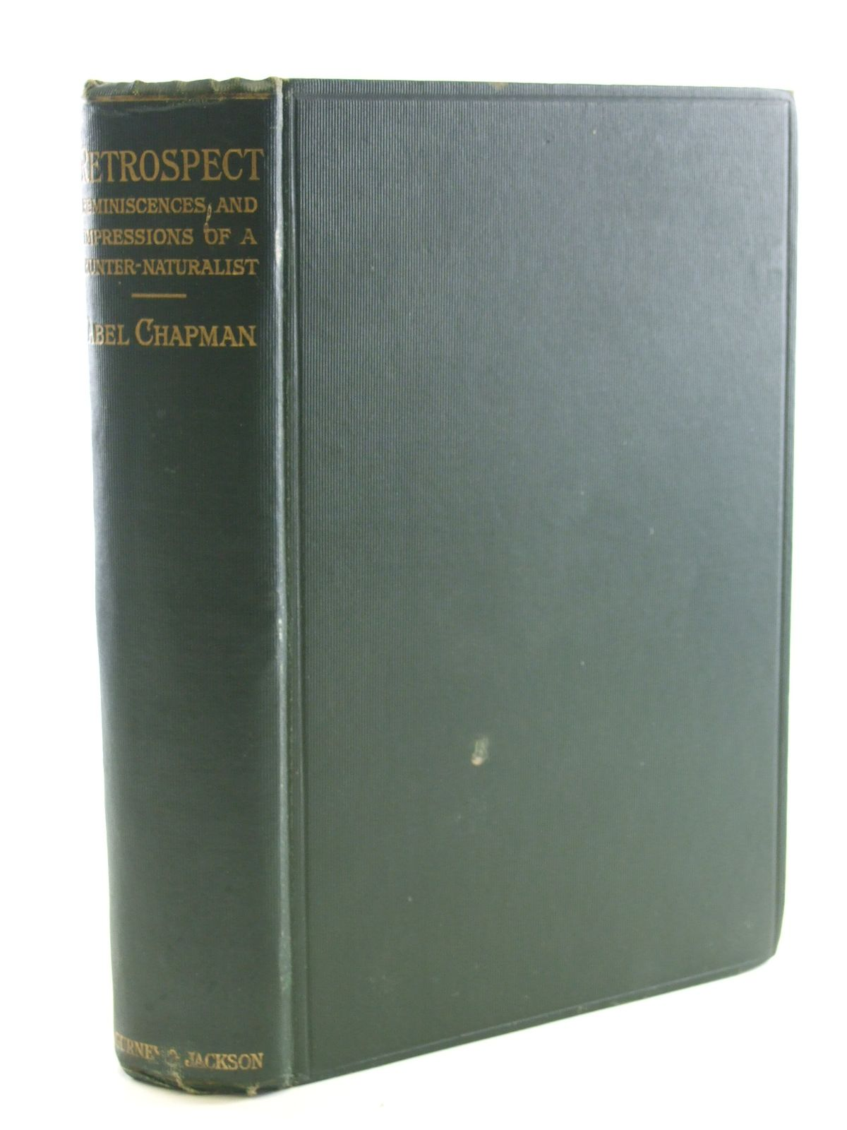Photo of RETROSPECT REMINISCENCES AND IMPRESSIONS OF A HUNTER-NATURALIST IN THREE CONTINENTS 1851-1928 written by Chapman, Abel published by Gurney and Jackson (STOCK CODE: 1602979)  for sale by Stella & Rose's Books