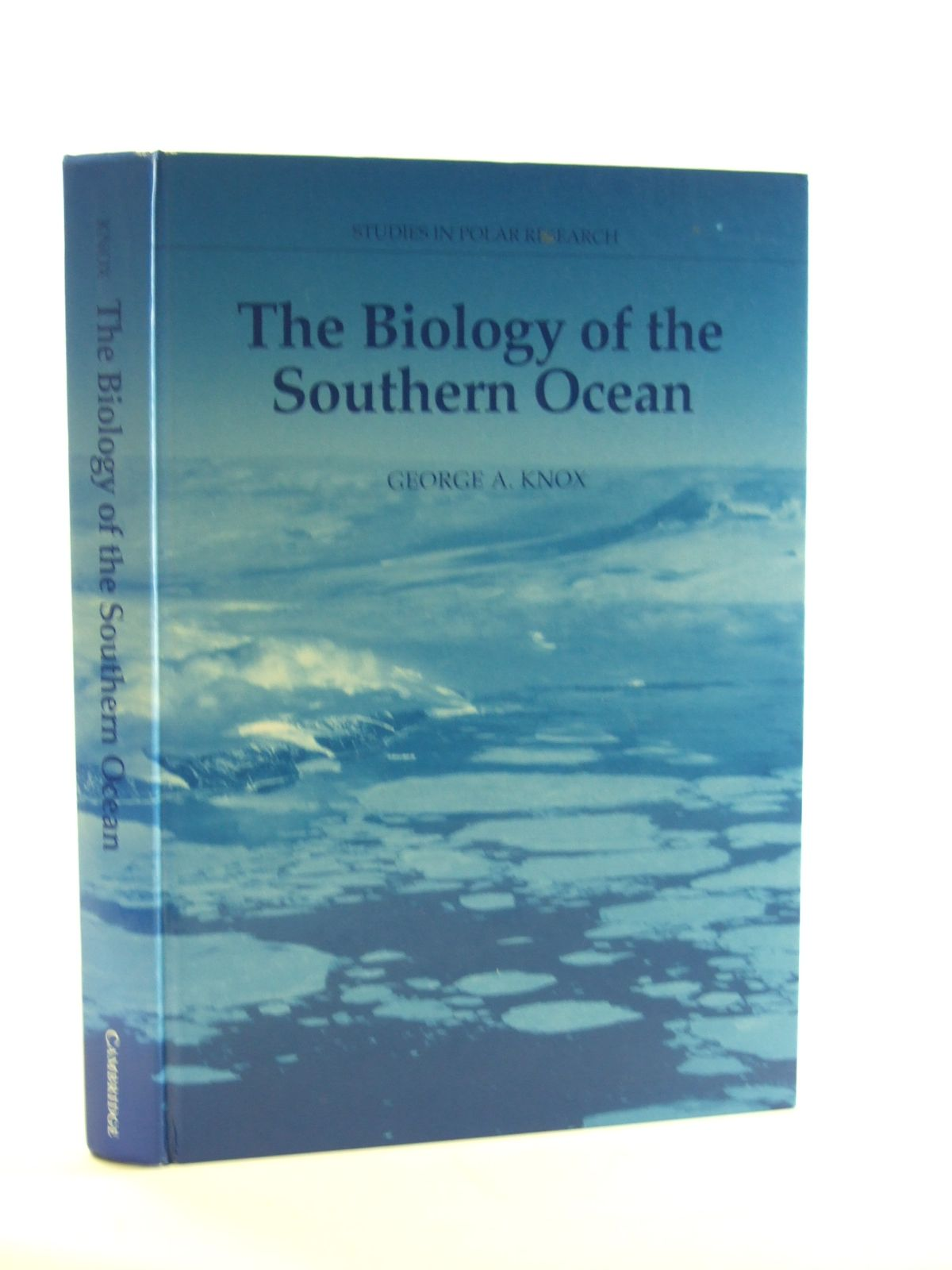 Photo of THE BIOLOGY OF THE SOUTHERN OCEAN written by Knox, George A. published by Cambridge University Press (STOCK CODE: 1602987)  for sale by Stella & Rose's Books