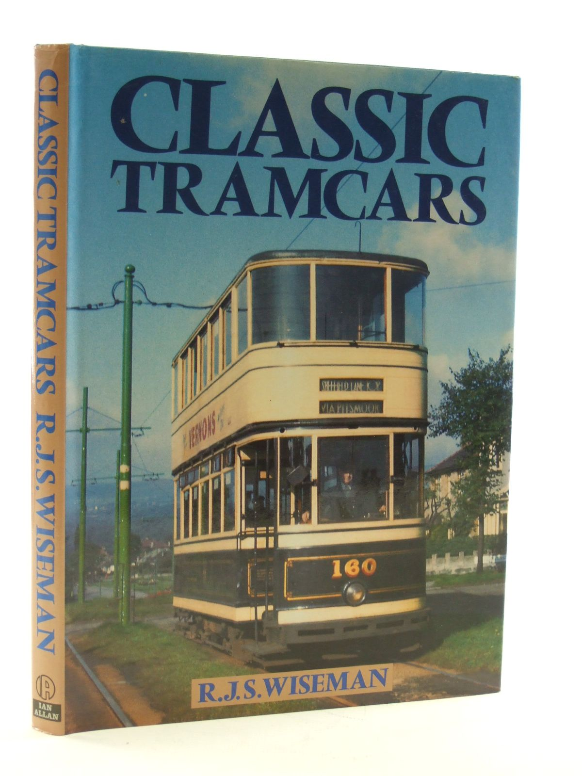 Photo of CLASSIC TRAMCARS written by Wiseman, R.J.S. published by Ian Allan (STOCK CODE: 1603316)  for sale by Stella & Rose's Books