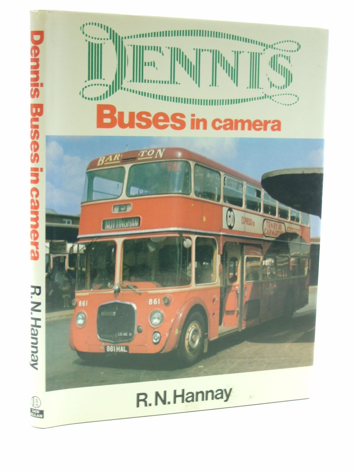 Photo of DENNIS BUSES IN CAMERA written by Hannay, Robin published by Ian Allan Ltd. (STOCK CODE: 1603325)  for sale by Stella & Rose's Books