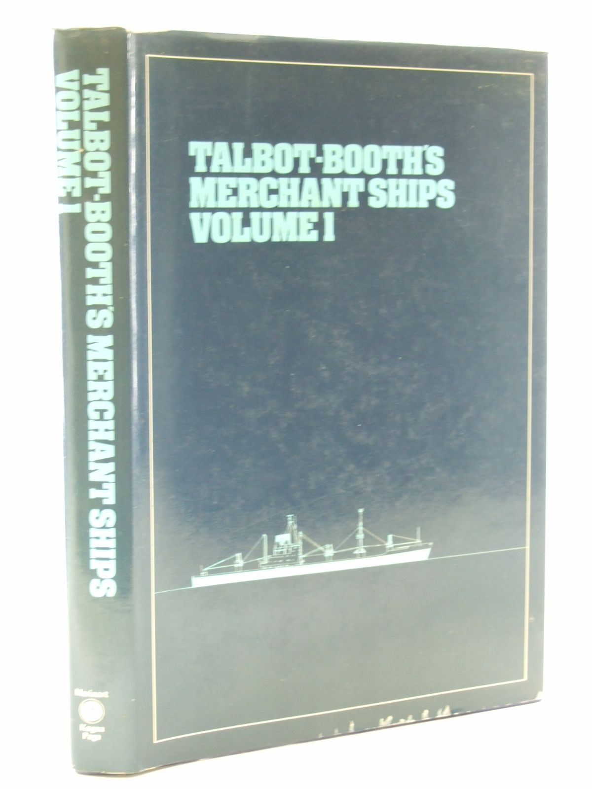 Photo of TALBOT-BOOTH'S MERCHANT SHIPS VOLUME 1 written by Talbot-Booth, E.C. published by Marinart, Kogan Page (STOCK CODE: 1603342)  for sale by Stella & Rose's Books