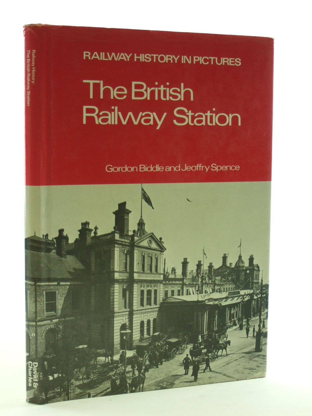 Photo of THE BRITISH RAILWAY STATION written by Biddle, Gordon Spence, Jeoffrey published by David & Charles (STOCK CODE: 1603346)  for sale by Stella & Rose's Books