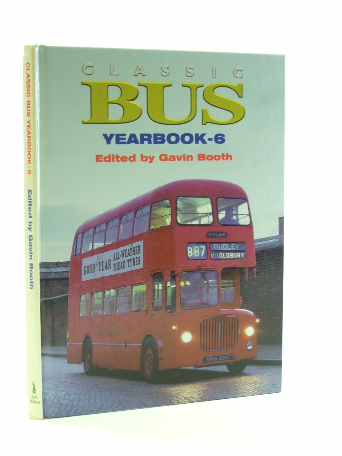 Photo of CLASSIC BUS YEARBOOK-6 written by Booth, Gavin published by Ian Allan (STOCK CODE: 1603352)  for sale by Stella & Rose's Books