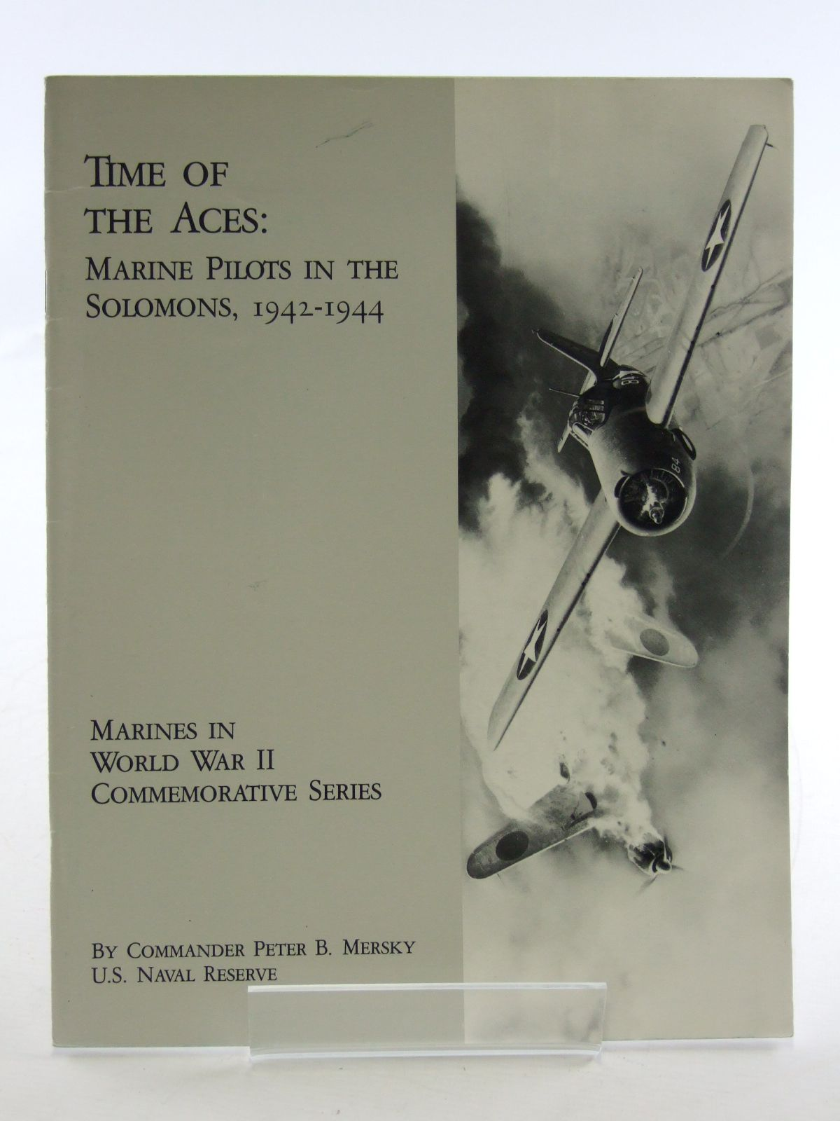 Photo of TIME OF THE ACES: MARINE PILOTS IN THE SOLOMONS 1942-1944- Stock Number: 1603508