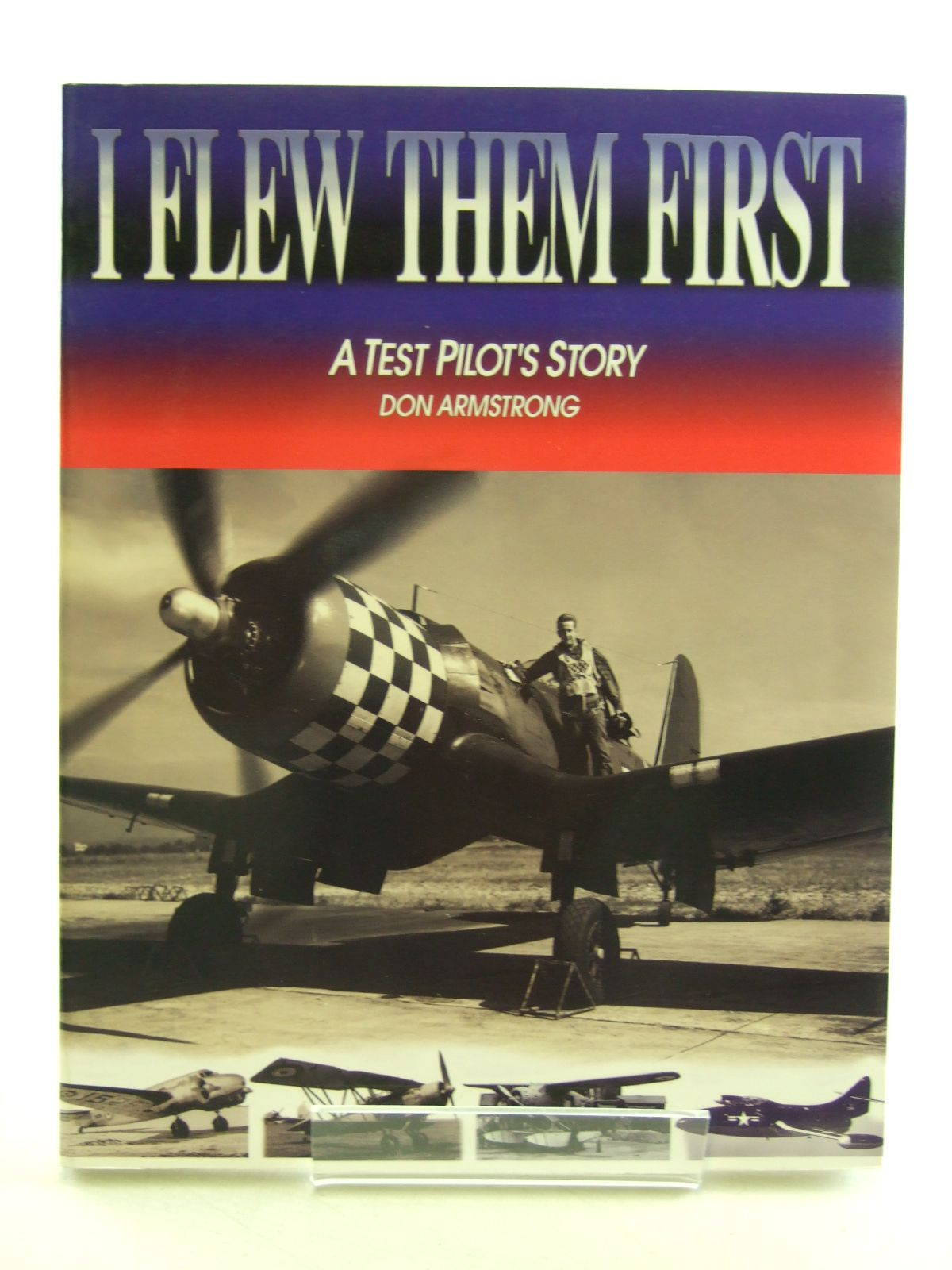Photo of I FLEW THEM FIRST A TEST PILOT'S STORY- Stock Number: 1603944