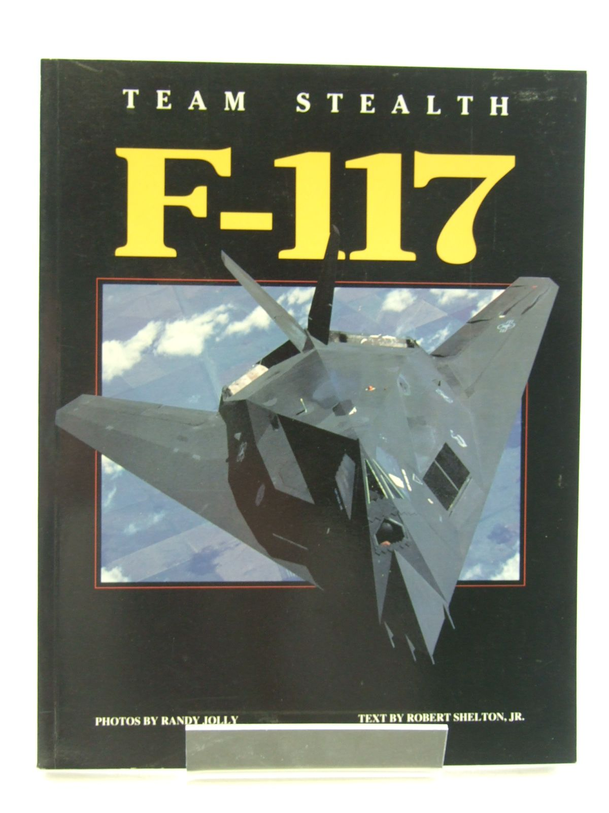 Photo of TEAM STEALTH F-117 written by Shelton, Robert published by Airlife (STOCK CODE: 1603952)  for sale by Stella & Rose's Books