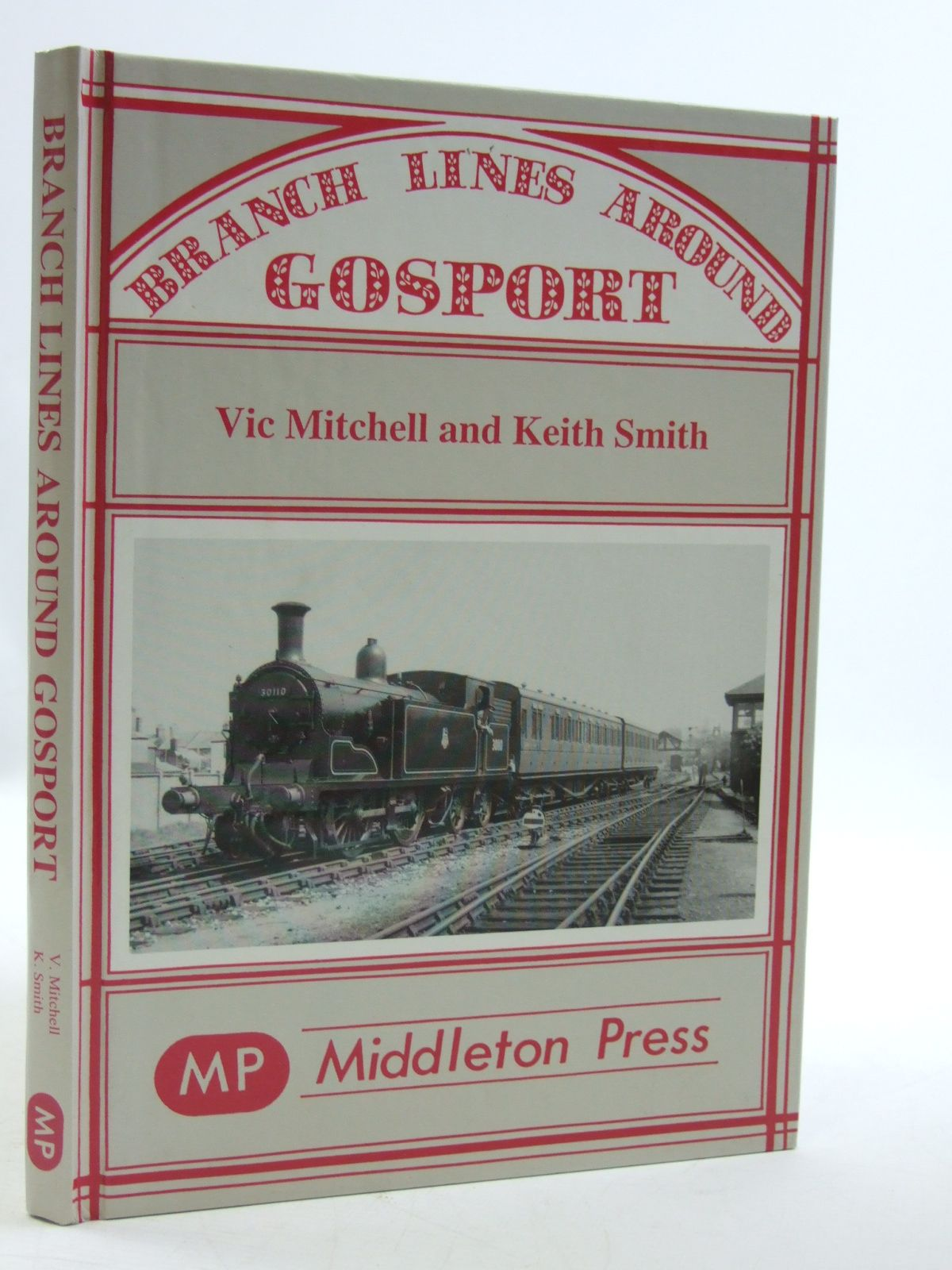 Photo of BRANCH LINES AROUND GOSPORT written by Mitchell, Vic Smith, Keith published by Middleton Press (STOCK CODE: 1604190)  for sale by Stella & Rose's Books